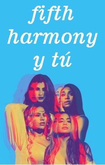 One Shots - Fifth Harmony y Tú