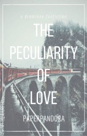 the peculiarity of love // dramione by paperpandora
