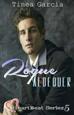 Heart Beat Series #5: Rogue Aldequer by tineagarcia