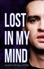 LOST IN MY MIND || Brendon Urie by irrelevant312