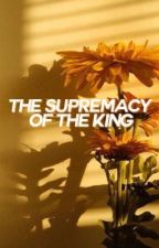the supremacy of the king ➹ luke hemmings by asdflkjhg5sos