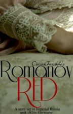 Romanov Red (Previously Titled Romanov Winds) by CircusFreak4