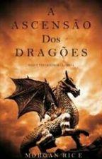 A Ascensão dos Dragões by Kahlien