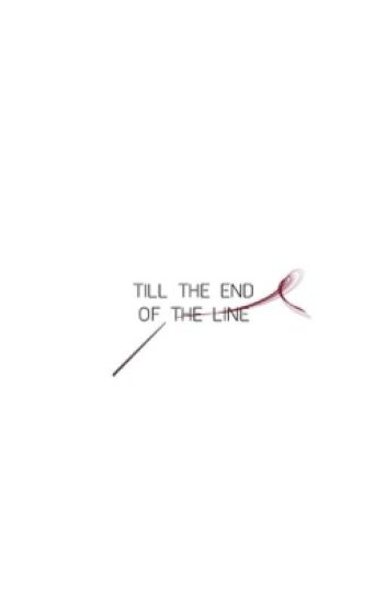 till the end of the line | harry potter