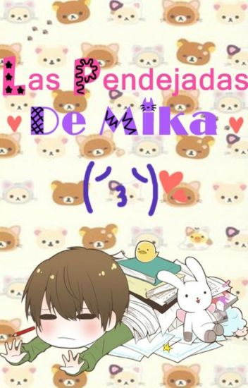 Las Pendejadas De Mika