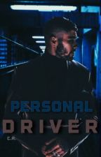 Personal Driver || z.m. (18+ Only) by soundsnaked21