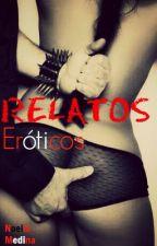 RELATOS ERÓTICOS by NoeliaMedinaOrtega