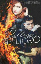 Belleza & Peligro by TheRose18