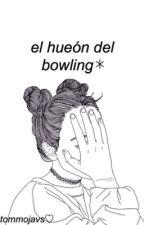 el hueón del bowling  by larryfleto
