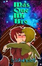 Mas que mi Bro [Foxtrap] by SolRodriguez91