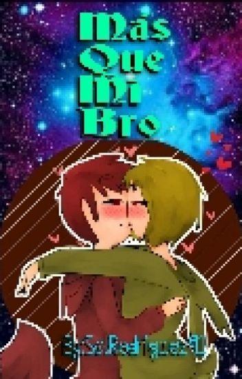 Mas que mi Bro [Foxtrap]