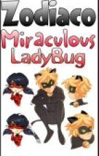 Zodiaco Miraculous Ladybug by Chatnoirmykitten
