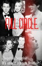 Full Circle. (Niley Fic) by RitaOvelha