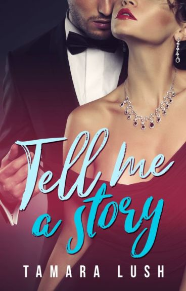 Tell Me a Story (COMPLETE)