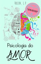 Psicologia do Amor by RochaLP