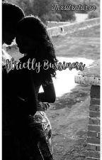 Strictly Business  by Thxsilxntsirxn