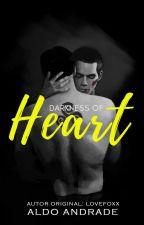Darkness of Heart - Book II by AldoAndradeOficial