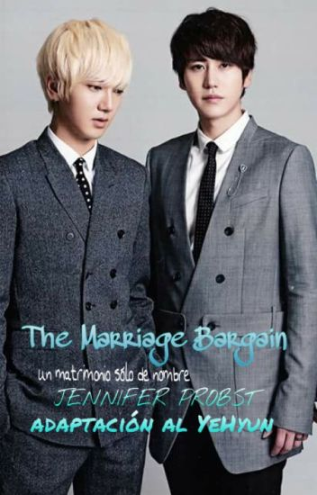 The Marriage Bargain [YeHyun]