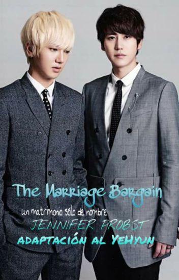 The Marriage Bargain (YeHyun) [Pausada]