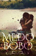 Medo Bobo [ProjetoBrasil] by MateusCastro254