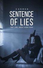 Sentence of Lies  by headless-