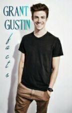 Grant Gustin Facts by sloanenix