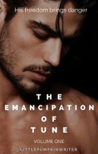 The Emancipation of Tune [ #Wattys2017 ] by LittlePumpkinWriter