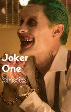 Joker One Shots by silver_reign