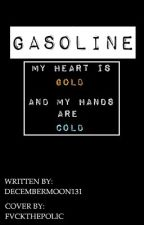 Gasoline (Zanence) by december_moon