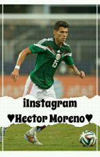 •Instagram• ~Hector Moreno~ by Lizbeth_Vazquez17