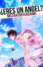 ¿Eres Un Ángel? |Kuroko No Basket| by MizakiDeKagami