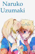 Naruko Uzumaki  //BOOK 1\\ ~COMPLETE~ by _NarukoUchiha