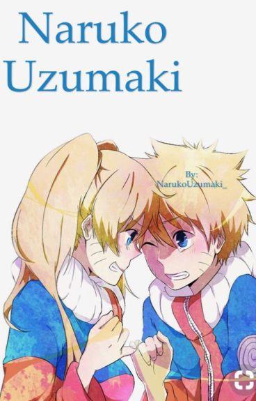 ~ COMPLETE~ Naruko Uzumaki. (A Sasuke Love Story❤️❤️)