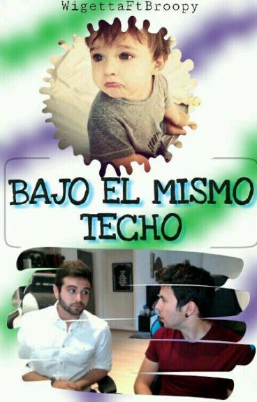 BAJO EL MISMO TECHO   Mini fanfic wigetta. 《PAUSADA》