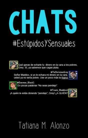 Chats de Personajes de Libros - #EstúpidosYSensuales