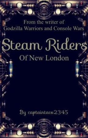 Steam Riders of New London by captaintaco2345