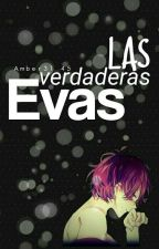 Las verdaderas evas...(Diabolik Lovers) by Amber31_45
