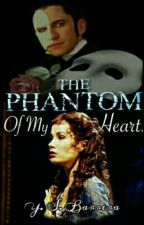 The Phantom Of My Heart (Phantom Of The Opera) by YSBarrera
