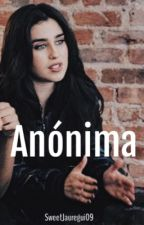 Anónima (Lauren Jáuregui) by SweetJauregui09