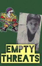 Empty threats. (A mighty ducks fan-fiction) by shellbeerocks