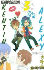 "Alexy x kentin ""Cdm"" te amo (yaoi) 03 Temporada by Ginmelovex"