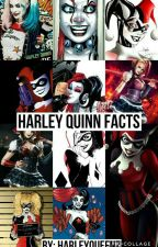 Harley Quinn Facts by HarleyQueenz