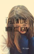 I Fell In Love With You Again by Feli_Styles