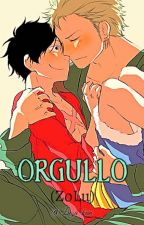 Orgullo [ZoLu] One-shot by Luza-kun