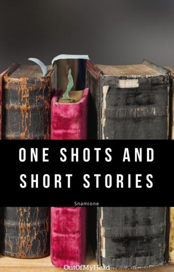 Snamione One Shots and Short Stories (Some Smut)