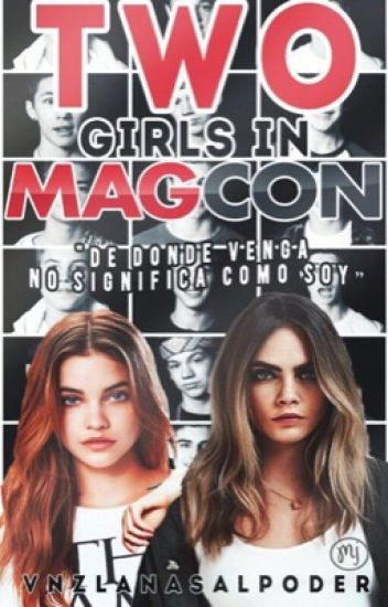 Two Girls in ¿Magcon?