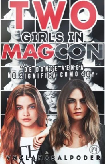 |Two Girls in ¿Magcon?|