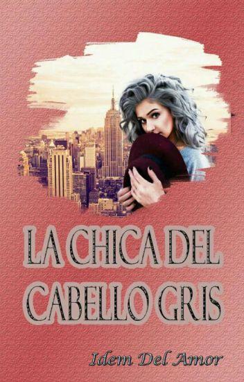 La Chica Del Cabello Gris [LÉSBICO]