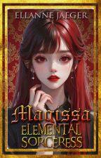 Magíssa: Elemental Sorceress by WordsOfRedStar