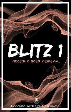 Blitz #1 - Incognito Goes Medieval by WattIncognito